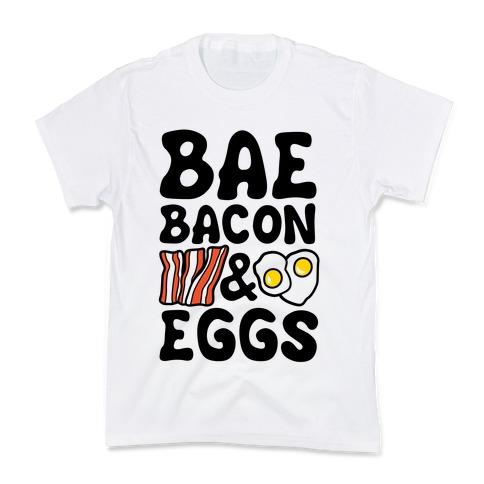 Bae Bacon and Eggs Kids T-Shirt