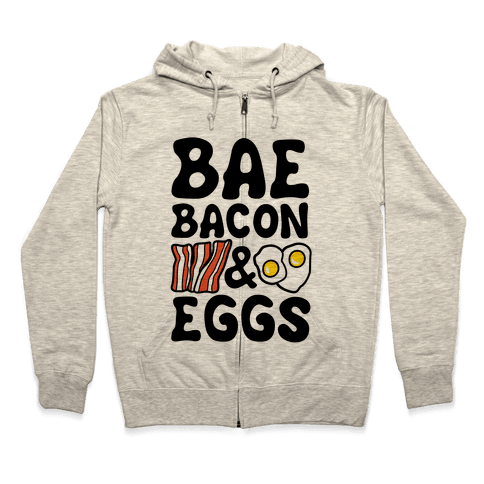 Bae Bacon and Eggs Zip Hoodie