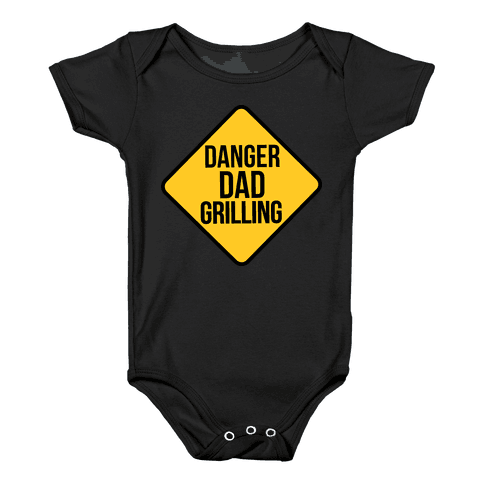 Danger: Dad Grilling Baby Onesy