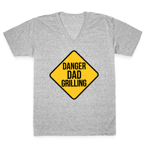 Danger: Dad Grilling V-Neck Tee Shirt