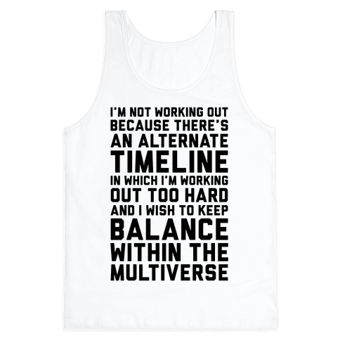I Don't Work Out Tank Top