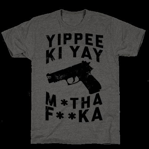Yippee Ki Yay