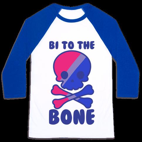 Bi to the Bone Baseball Tee