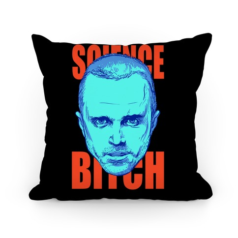 Science Bitch Pillow