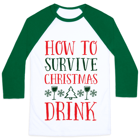 How To Survive Christmas Drink