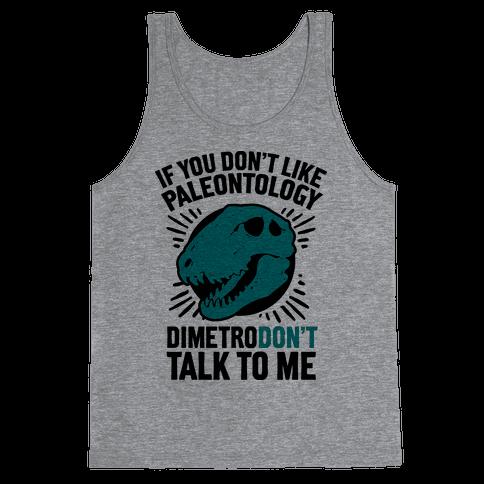DimetroDON'T Talk to Me Tank Top