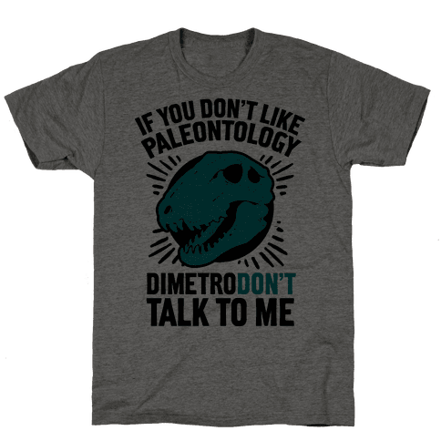 DimetroDON'T Talk to Me Mens T-Shirt