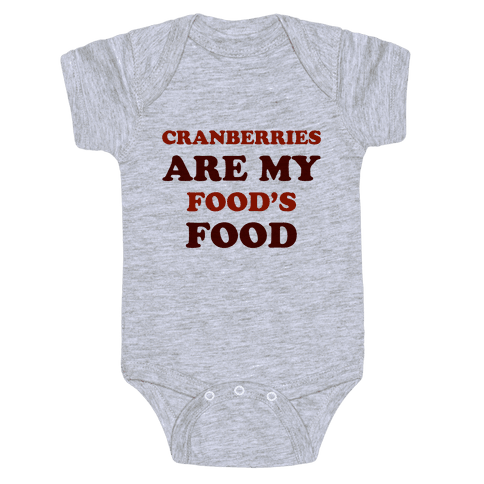 Cranberries Are My Food's Food Baby Onesy