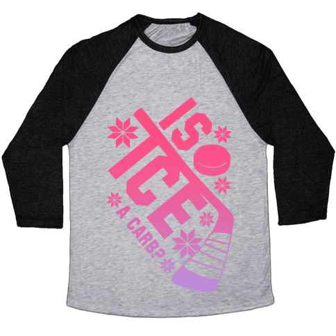 Is Ice A Carb? (Pink) Baseball Tee