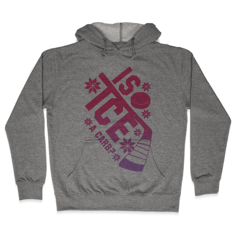 Is Ice A Carb? (Pink) Hooded Sweatshirt
