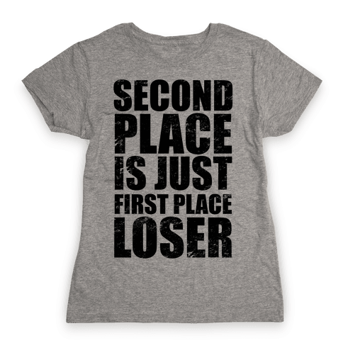 Second Place Womens T-Shirt