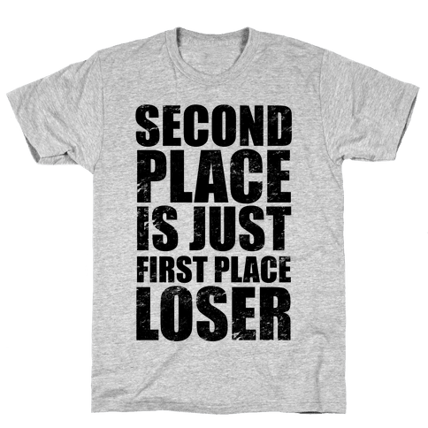 Second Place Mens T-Shirt