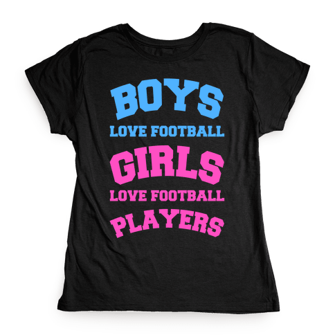 Boys and Girls Love Football Womens T-Shirt