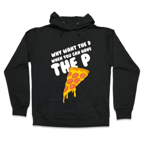 Why Want the D Hooded Sweatshirt