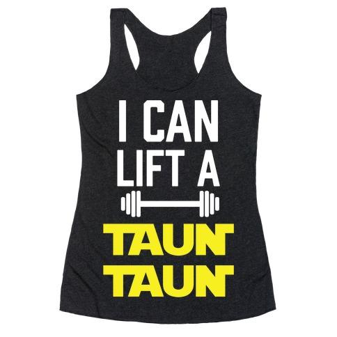 I Can Lift A Tauntaun Racerback Tank Top