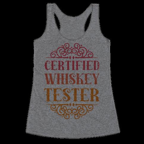 Certified Whiskey Tester Racerback Tank Top