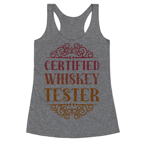 Certified Whiskey Tester Racerback Tank Top