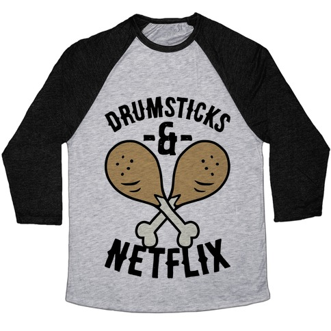 Drumsticks And Netflix Baseball Tee