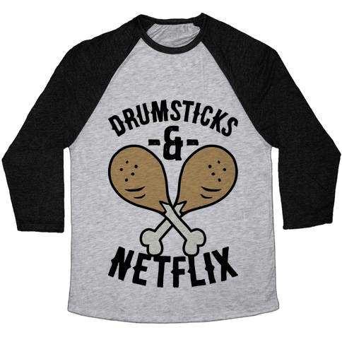 Drumsticks And Netflix Baseball Tee