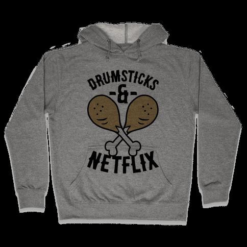 Drumsticks And Netflix Hooded Sweatshirt