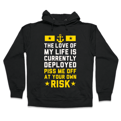 Piss Me Off At Your Own Risk (Navy) Hooded Sweatshirt