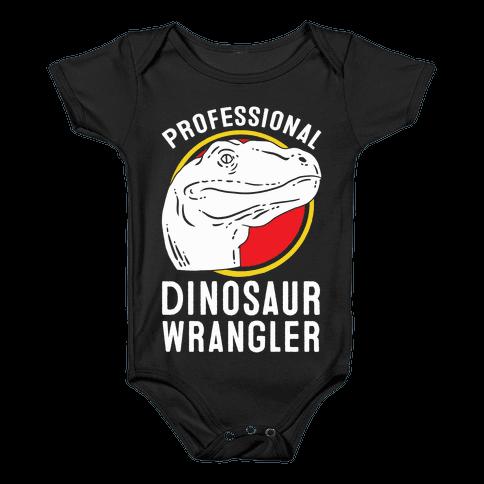 Professional Dinosaur Wrangler Baby Onesy