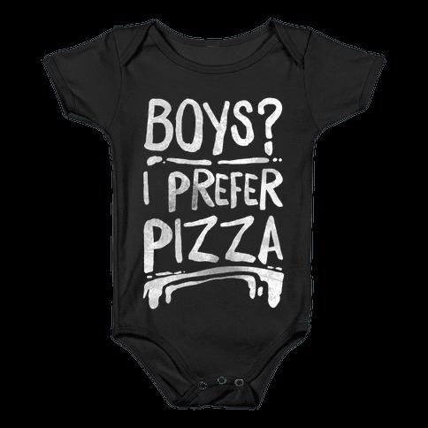 Boys? I Prefer Pizza Baby Onesy