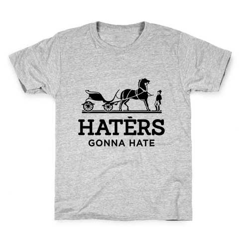 Haters Gonna Hate (Hermes Parody) Kids T-Shirt