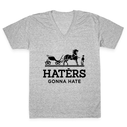 Haters Gonna Hate (Hermes Parody) V-Neck Tee Shirt