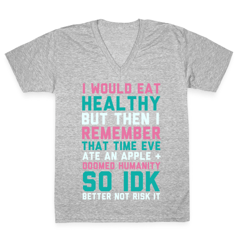 Eat Healthy V-Neck Tee Shirt