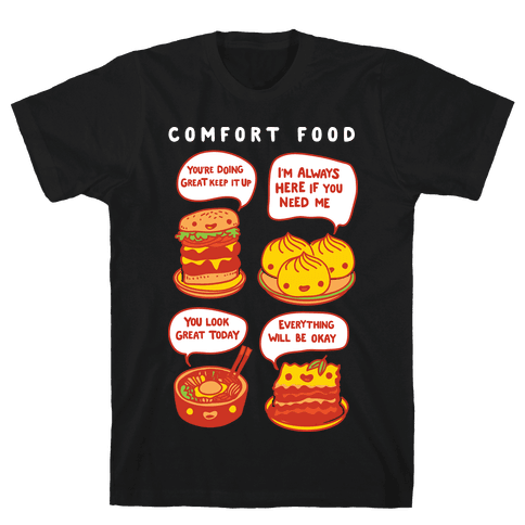 Comfort Food Mens T-Shirt