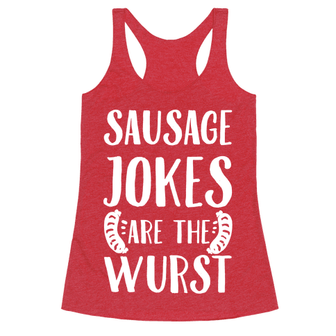 Sausage Jokes are the Wurst