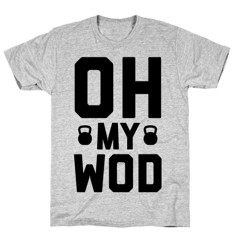 Oh My WOD Mens T-Shirt