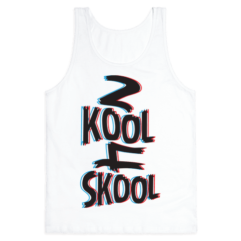 2 Kool 4 Skool Tank Top