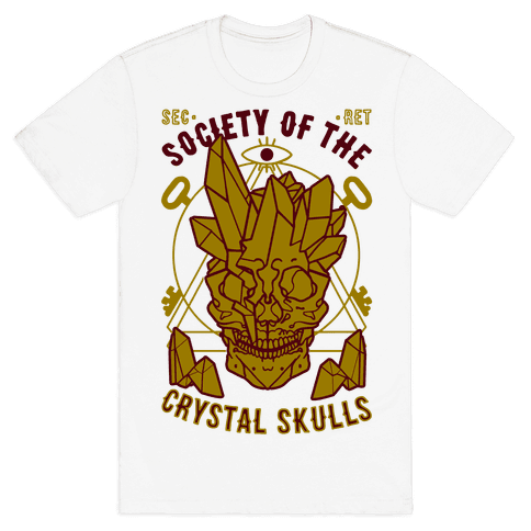 Society Of The Crystal Skulls Mens T-Shirt