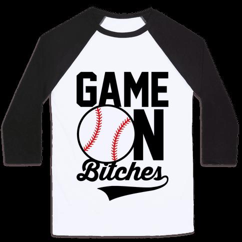 Game On Bitches Baseball