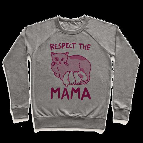 Respect The Mama