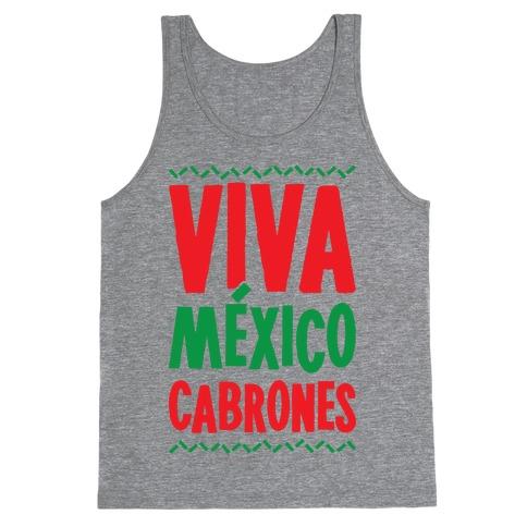 Viva Mexico Cabrones Tank Top