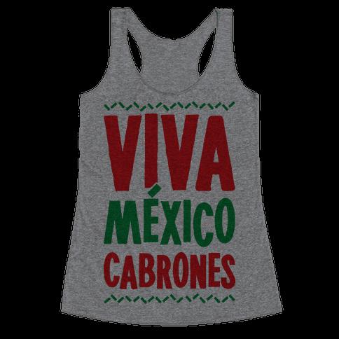 Viva Mexico Cabrones Racerback Tank Top