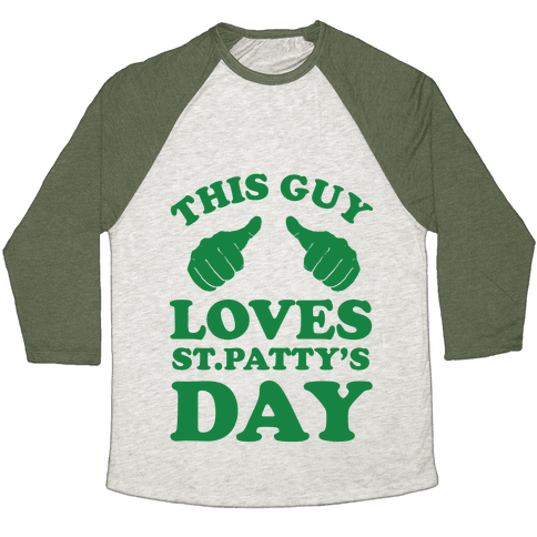 This Guy Loves St.Patty's Day Baseball Tee