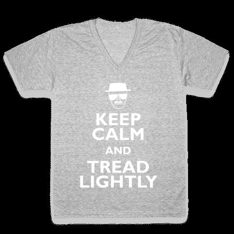 Keep Calm And Tread Lightly V-Neck Tee Shirt