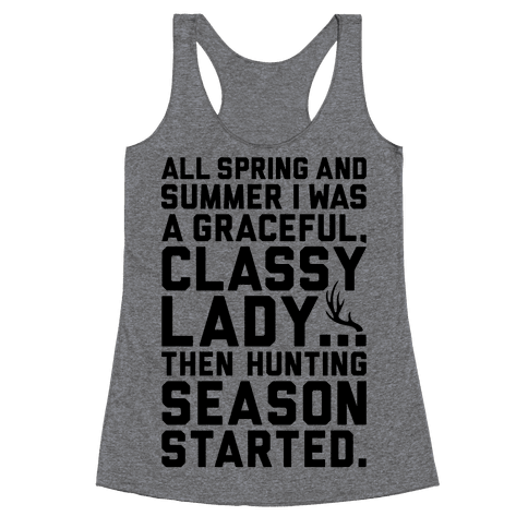 Then Hunting Season Started Racerback Tank Top
