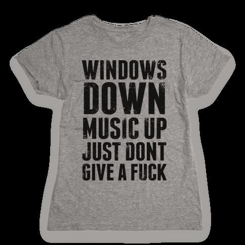 Windows Down, Music Up Womens T-Shirt