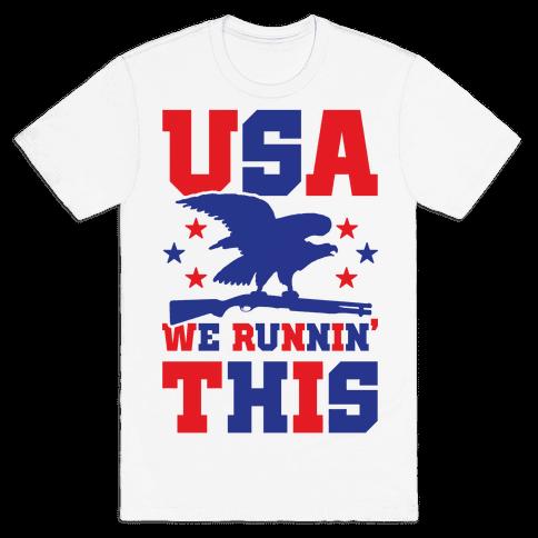 USA We Runnin' This Mens T-Shirt