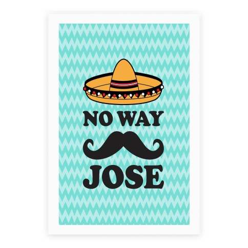 No Way Jose Poster