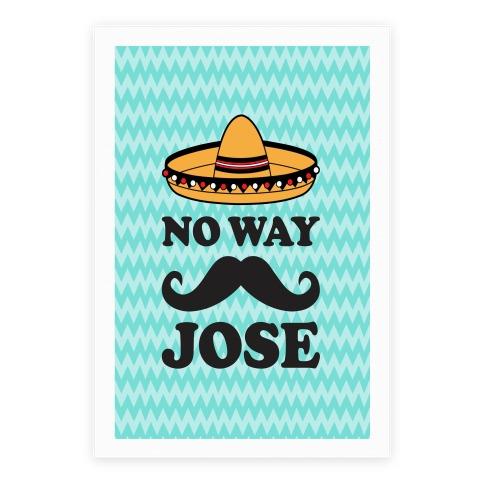 No Way Jose Poster