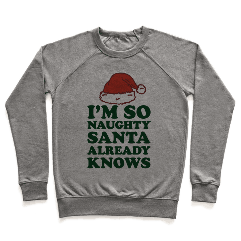I'm So Naughty Pullover