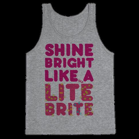 Shine Bright Like A Lite Brite Tank Top