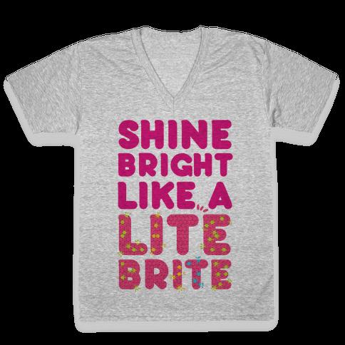 Shine Bright Like A Lite Brite V-Neck Tee Shirt