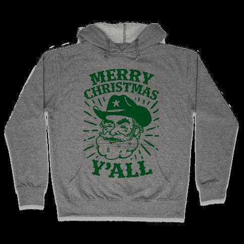 Merry Christmas Y'all Santa Claus Hooded Sweatshirt